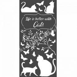 Stencil 243., Az élet jobb macskákkal, 12x25 cm