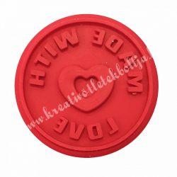 Sütipecsét fogó nélküli, MADE WITH LOVE, 6,1 ×1,2 cm