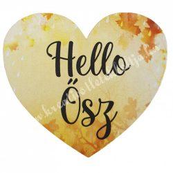 """Dekor tábla, szív """"Hello Ősz"""" felirattal, 7,5x6,5 cm"""