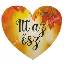 """Dekor tábla, szív """"Itt az ősz"""" felirattal, 7,5x6,5 cm"""
