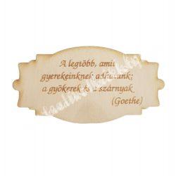 Fatábla ballagási idézettel, 9,5x5 cm