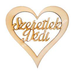 Fa felirat Szeretlek Dédi szívben