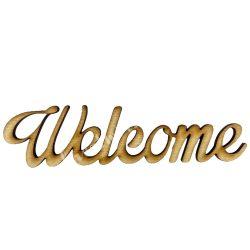 Fa felirat, Welcome, kicsi