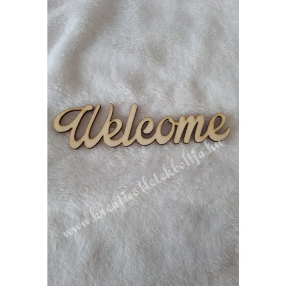 Fa felirat, Welcome, nagy