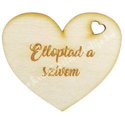 """Fa szív, """"Elloptad a szívem"""" felirattal, 8x7 cm"""