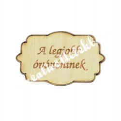 Fatábla A legjobb óvónéninek, 7,5x4,5 cm